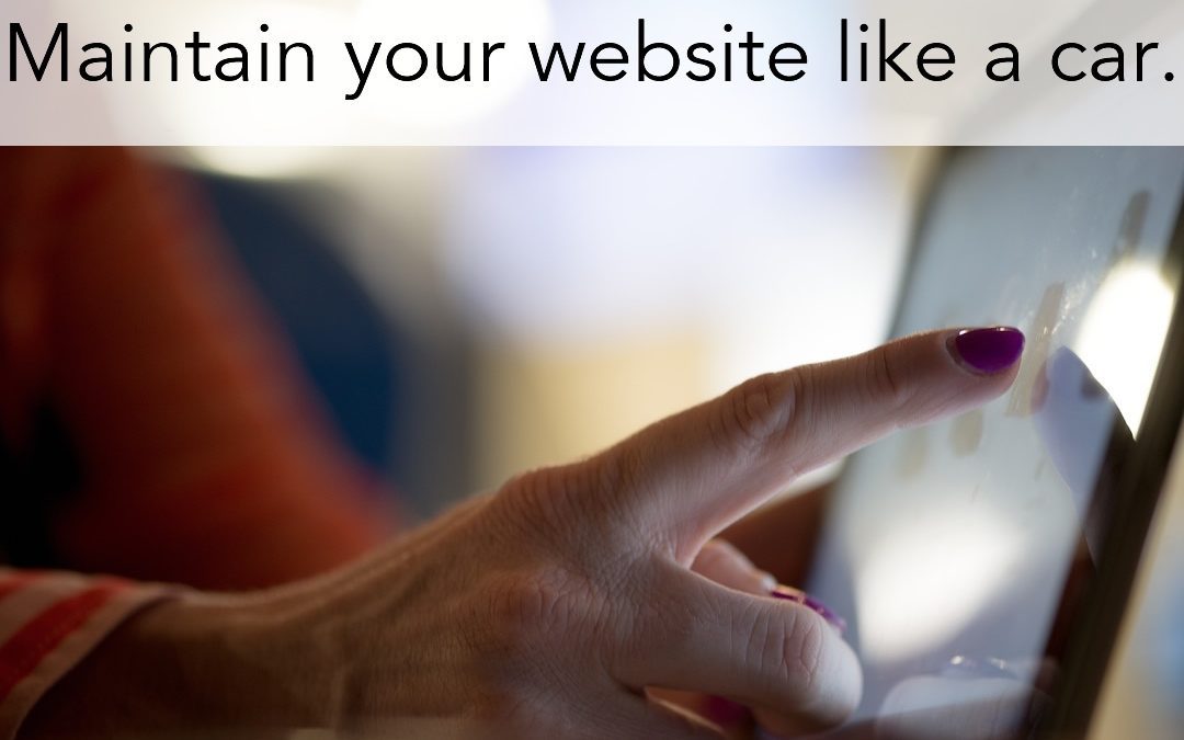 Maintain Your Website Like a Car