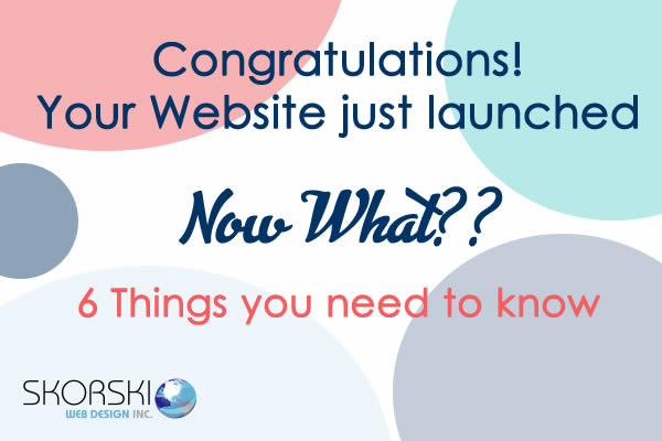 Congratulations! Your Website is online….Now What?